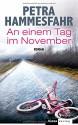 An einem Tag im November: Roman - Petra Hammesfahr