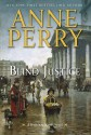 Blind Justice - Anne Perry