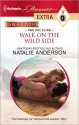 Walk on the Wild Side (Presents Extra) - Natalie Anderson