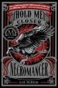Hold Me Closer, Necromancer (Turtleback School & Library Binding Edition) - Lish McBride