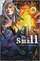 In the Small - Michael Hague, Devon Hague