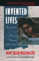 Invented Lives: Narratives of Black Women 1860-1960 - Mary Helen Washington