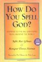 How Do You Spell God? - Marc Gellman