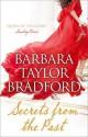 Secrets from the Past (Audio Cd) - Barbara Taylor Bradford, Alexandra Boyd