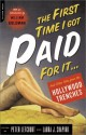 The First Time I Got Paid for It - Laura J. Shapiro, Peter Lefcourt