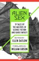 Alien Sex: 19 Tales by the Masters of Science Fiction and Dark Fantasy - William Gibson, Ellen Datlow
