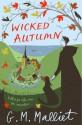 Wicked Autumn - G.M. Malliet