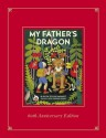 My Father's Dragon Limited Edition of the 60th Anniversary Deluxe Edition - Ruth Stiles Gannett