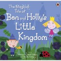 The Magical Tale of Ben and Holly's Little Kingdom Picture - Mark Baker, Neville Astley