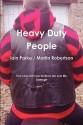 Heavy Duty People (Brethren Trilogy #1) - Iain Parke