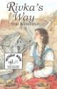 Rivka's Way - Teri Kanefield