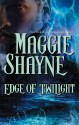 Edge Of Twilight - Maggie Shayne