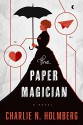 The Paper Magician - Charlie N. Holmberg