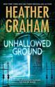 Unhallowed Ground - Heather Graham