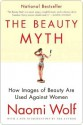 The Beauty Myth - Naomi Wolf