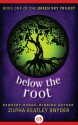 Below the Root - Zilpha Keatley Snyder