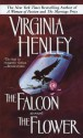 The Falcon and the Flower (Medieval Plantagenet, #1) - Virginia Henley