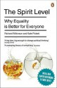 The Spirit Level: why equality is better for everyone - Richard G. Wilkinson