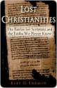 Lost Christianities - Bart D. Ehrman