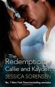 The Redemption of Callie & Kayden - Jessica Sorensen