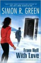 From Hell with Love: A Secret Histories Novel - Simon R. Green