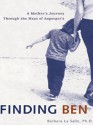 Finding Ben: A Mother's Journey Through the Maze of Asperger's - Barbara LaSalle, Benjamin Levinson