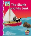 The Skunk and His Junk - Pam Scheunemann