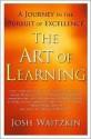 Art of Learning - Josh Waitzkin