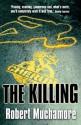 CHERUB: The Killing - Robert Muchamore