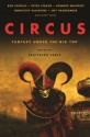 Circus: Fantasy Under the Big Top - Ekaterina Sedia