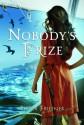 Nobody's Prize (Nobody's Princess, #2) - Esther M. Friesner