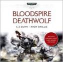 Bloodspire & Deathwolf - C.Z. Dunn, Andy Smillie