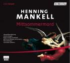 Mittsommermord - Henning Mankell, Anne Weber, Ulrich Pleitgen
