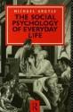 The Social Psychology of Everyday Life - Michael Argyle