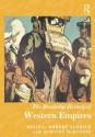 The Routledge History of Western Empires (Routledge Histories) - Robert Aldrich, Kirsten McKenzie
