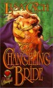 The Changeling Bride (Timeswept) (Heartspell) - Lisa Cach