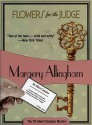 Flowers for the Judge (Albert Campion Mystery #7) - Margery Allingham