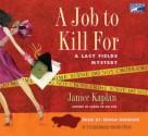 A Job to Kill for - Janice Kaplan, Susan Denaker