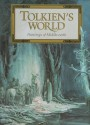 Tolkien's World: Paintings of Middle-Earth - Alan Lee, J.R.R. Tolkien, John Howe, Michael Hague, Roger Garland, Nasmith, Inger Edelfeldt, Tony Galuidi, Robert Goldsmith, Carol Emery Phenix
