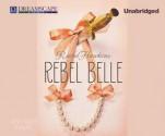 Rebel Belle - Rachel Hawkins