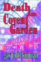 Death in Covent Garden - Gay Toltl Kinman