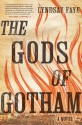 The Gods of Gotham - Lyndsay Faye