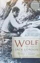 Wolf: The Lives of Jack London - James L. Haley