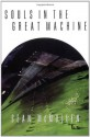 Souls in the Great Machine (Greatwinter Trilogy) - Sean McMullen