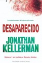 Desaparecido (Best seller) (Spanish Edition) - Jonathan Kellerman