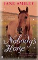 Nobody's Horse (Abby Lovitt, #1) - Jane Smiley