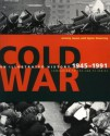 Cold War: An Illustrated History, 1945-1989 - Jeremy Isaacs, Taylor Downing