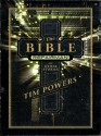 The Bible Repairman and Other Stories - Tim Powers