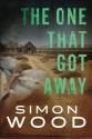 The One That Got Away - Simon Wood