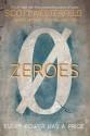 Zeroes - Scott Westerfeld, Deborah Biancotti, Margo Lanagan
